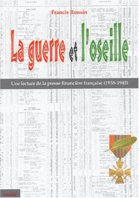 La guerre et l'oseille : Une lecture de la presse financière française 1938-1945