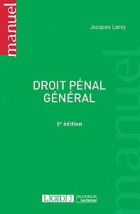 Droit pénal général, 6ème Ed.