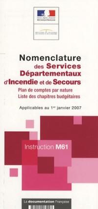 Nomenclature des Services Departementaux d'Incendie et de Secours : Instruction M61