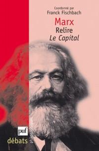 Marx. Relire Le Capital