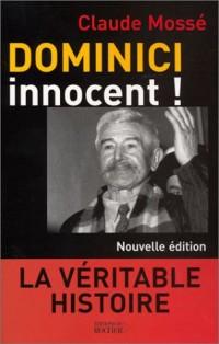 Dominici innocent ! La Véritable histoire