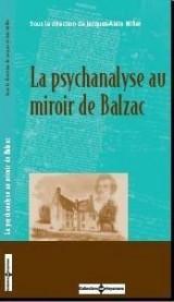 La psychanalyse au miroir de Balzac