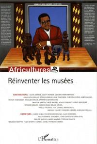 Africultures, N° 70, Mai-Juin 2007 : Réinventer les musées