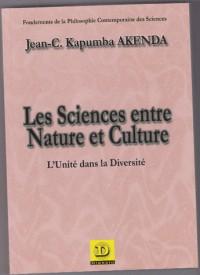 Les sciences entre Nature et Culture -L'unité dans la diversité