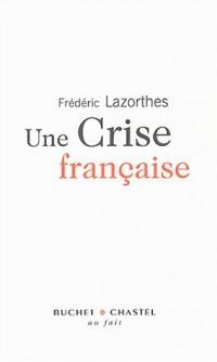 Une crise française
