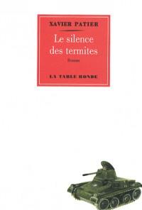 Le silence des termites