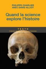 Quand la science explore l'histoire [Poche]