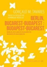 Berlin, Bucarest-Budapest : Budapest-Bucarest [Poche]