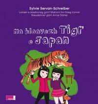 Ma bloavezh tigr e Japan