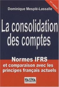 La consolidation des comptes : Normes IFRS et comparaison avec les principes français actuels