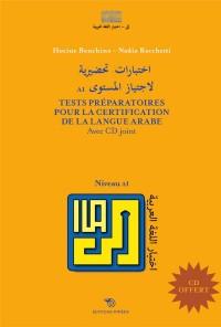 Tests préparatoires pour la certification de la langue arabe niveau a1 (1CD audio MP3)