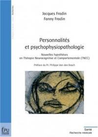 Personnalités et psychophysiopathologie : Nouvelles hypothèses en Thérapie Neurocognitive et Comportementale (TNCC)