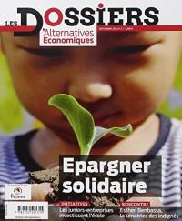 Dossiers d'alternatives économiques : N° 3 : Les p)lacement éthiques et solidaires