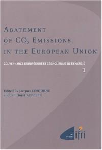 Gouvernance européenne et géopolitique de l'énergie : Tome 1, Abatement of CO2 Emissions in the European Union