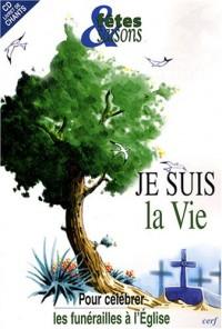 Fêtes & Saisons, Hors série : Je suis la vie (1CD audio)
