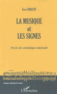 Musique et les Signes Precis de Semiotique Musicale