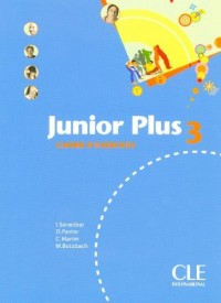Junior Plus 3 : Cahier d'exercices
