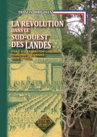 Revolution Dans le Sud-Ouest des Landes