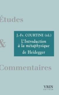L'Introduction à la métaphysique de Heidegger