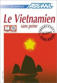 Le Vietnamien sans peine (1 livre + coffret de 4 CD)