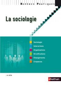 La sociologie - Collection Repères pratiques