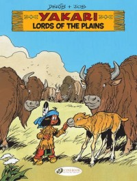 Yakari, Book 14 : Lords of the Plains