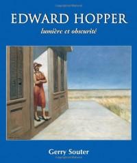 Edwar Hopper : Lumière et obscurité