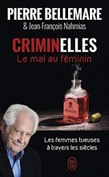 Criminelles : Le mal au féminin [Poche]