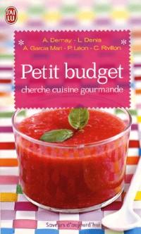 Petit budget cherche cuisine gourmande