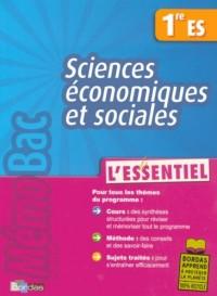 Sciences économiques et sociales 1e ES : L'essentiel