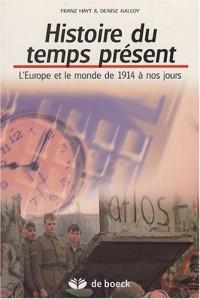 Histoire du temps présent : L'Europe et le monde de 1914 à nos jours