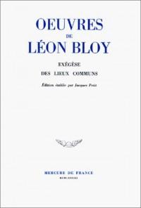 Oeuvres de Léon Bloy, tome VIII : Exégèse des lieux communs