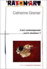 L'Art contemporain est-il chrétien ?