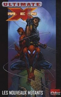 Ultimate X-Men, Tome 4 : Les nouveaux mutants