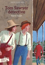Tom Sawyer détective [Poche]