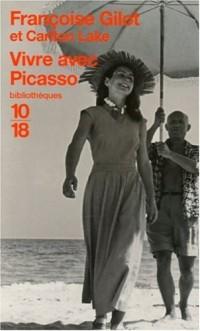 Vivre avec Picasso