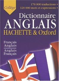 Hachette & Oxford - Collège : Dictionnaire Anglais