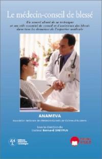 Le médecin-conseil de blessé