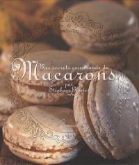 Mes Secrets Gourmands Macarons