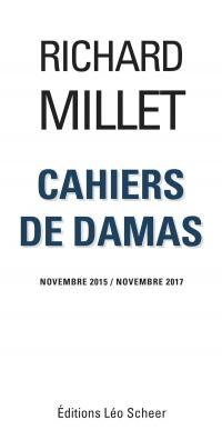 Cahiers de Damas Novembre 2015/Novembre 2017