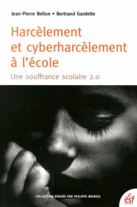 Harcelement et Cyber-Harcelement a l'Ecole