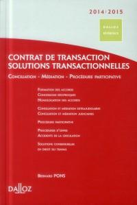 Droit et Pratique de la Transaction 2011/2012 - Nouveaute