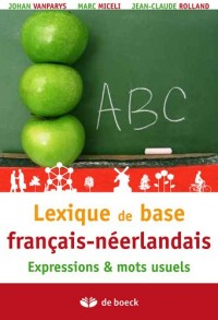 Du français au Néerlandais petit lexique de base