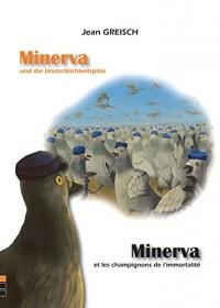 Minerva et les Champignons de l'Immortalite / Minerva Und Die Unsterblichkeitspilze
