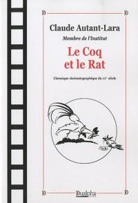 Le Coq et le Rat : Chronique cinématographique du XXe siècle