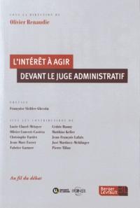 L'intérêt à agir devant le juge administratif