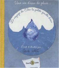 Une vie d'eau de pluie : Le voyage de Cléo la petite goutte d'eau