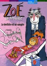 Zoé la trouille : Le dentiste est un vampire