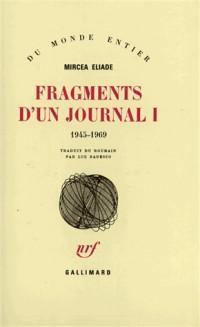 Fragments d'un journal, tome 1 : 1945-1969