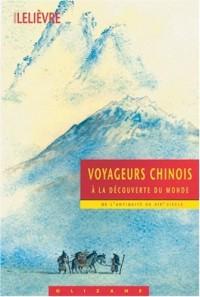 Voyageurs chinois à la découverte du monde